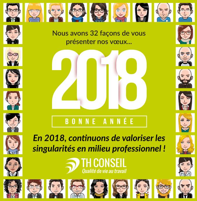 Nous avons 32 façons de vous souhaiter nos vœux : bonne année 2018 ! Visages des 32 collègues de TH Conseil.