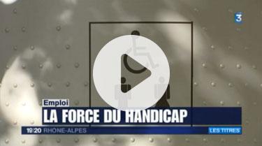Reportage France 3 La force du handicap